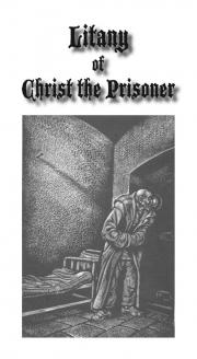Litany of Christ the Prisoner (English)