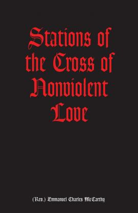 Stations of the Cross of Nonviolent Love