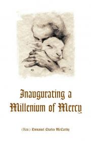 Inaugurating a Millennium of Mercy